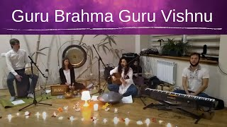 Guru Brahma Guru Vishnu | Relax Mantra Chords and Lyrics