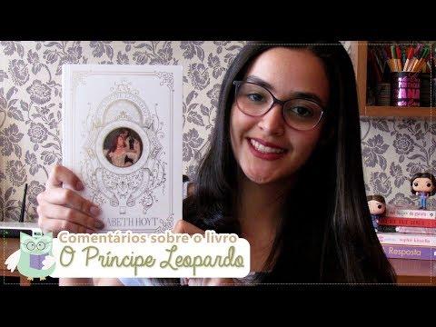? Comentários sobre o livro: O Príncipe Leopardo (book review) l 2017