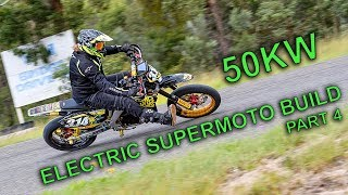50KW ELECTRIC SUPERMOTO MX BUILD [EP 4] TRACK DAY AND ROAD REGISTRATION