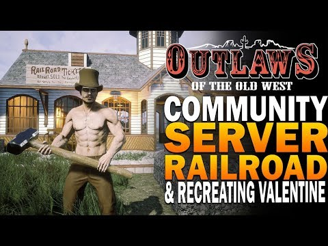 Outlaws Of The Old West Community Server - Railroad, Hunting Criminals & More!