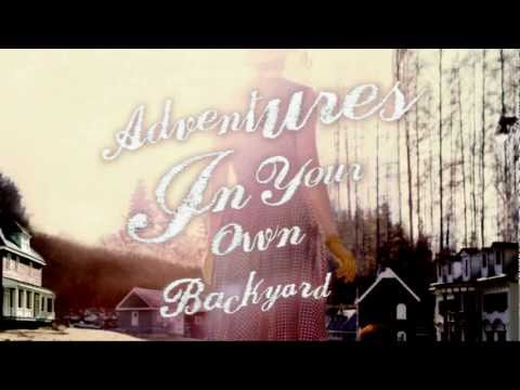 Adventures in Your Own Backyard performed by Patrick Watson