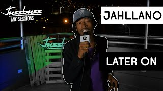 Jahllano | Badman Season | Jussbuss Mic Sessions | Season 1 | Episode 7