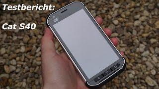 Test: Cat S40 Outdoor Dual-SIM Smartphone | deutsch