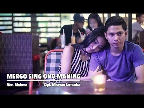 Mahesa Mergo Sing Ono Maning