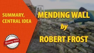 Summary of Mending Wall by Robert Frost