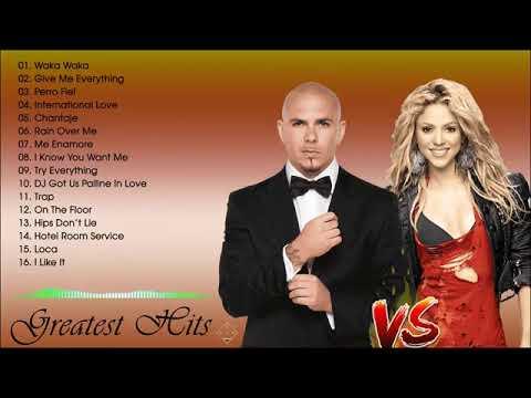 Pitbull & Shakira Greatest Hits Collection 2021 || Best Of Shakira - Pitbull Full Album