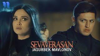 Jasurbek Mavlonov   Sevaverasan | Жасурбек Мавлонов   Севаверасан