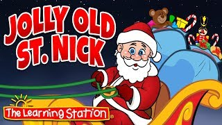 Jolly Old St. Nicholas 🎅 Kids Christmas Songs & Carols 🎅 The Learning Station Songs for Children