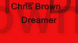 Chris Brown - Dreamer (new shit 2008)