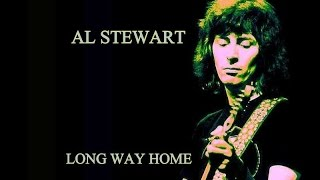 Al Stewart  -  Long Way Home