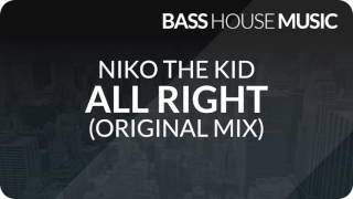 Niko The Kid   All Right