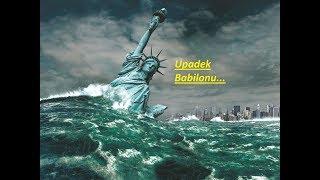 Upadek Babilonu..koniec USA…