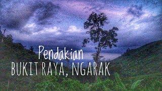 preview picture of video 'Pendakian Bukit Raya, Ngarak, Mandor, Indonesia'
