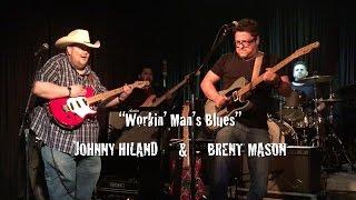 Johnny Hiland and Brent Mason - Workin Man Blues