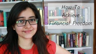 7 Steps To Become Financially Independent || How To Live Without Worrying About Money