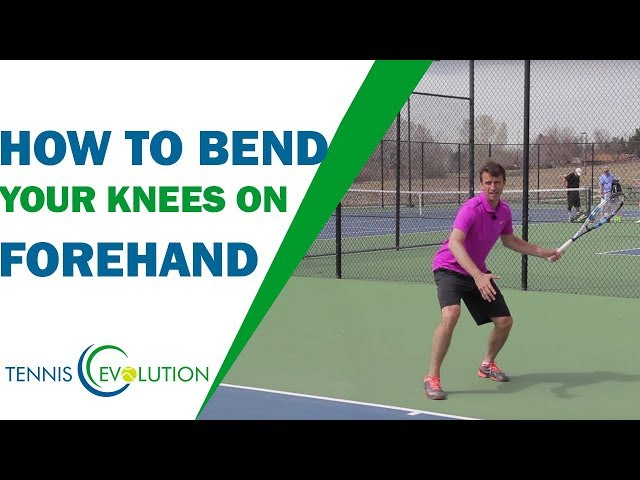 How To Bend Your Knees On Forehand | TENNIS FOREHAND