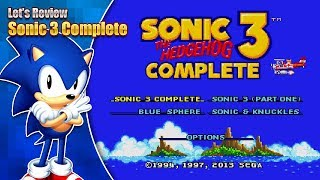 Let's Review - Sonic 3 Complete