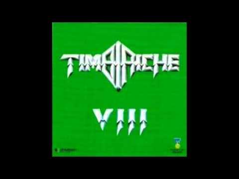 TIMBIRICHE VIII Y IX ME ESTOY VOLVIENDO LOCA