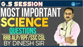 RRB ALP/GROUP D/RPF/SSC CGL | Most Important Questions of Science | Dinesh Sir | 7 P.M