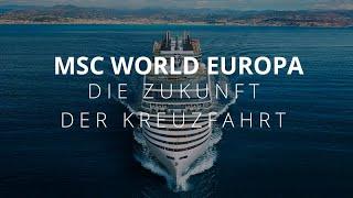World Europa: Die Zukunft der Kreuzfahrt