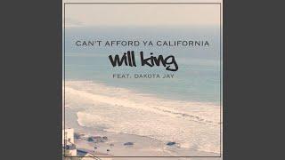 Can't Afford Ya California (feat. Dakota Jay)