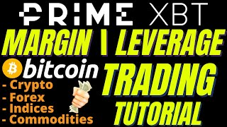 HOW TO TRADE LEVERAGE / MARIN BITCOIN ON PRIME XBT EXCHANGE forex, crypto, gold, silver oil dow, BTC