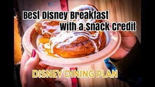 The Best Disney Breakfast With A Dining Plan Snack Credit