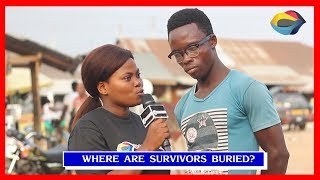 Where Are Survivors Buried?   Street Quiz   Funny Videos   Funny African Videos   African Comedy