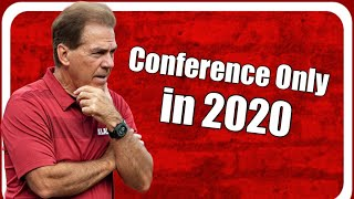 SEC Conference Only Schedule: How Will This Affect Nick Saban And Alabama Football?