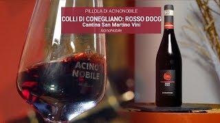 San Martino Vini - Rosso Colli di Conegliano DOCG