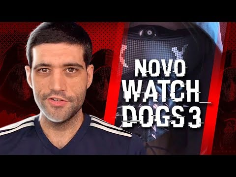 Novo Watch Dogs completamente vazado