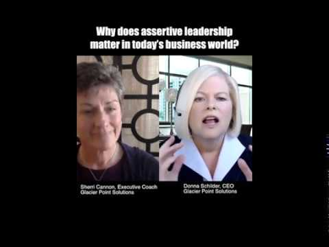 Assertive Leadership Matters More Today