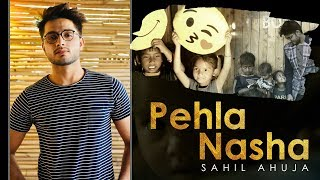 Pehla Nasha | Sahil Ahuja | Jo Jeeta Wohi Sikandar - sahilahujasoul