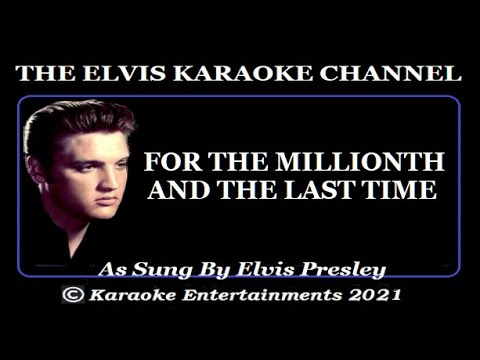 Elvis Presley Karaoke For The Millionth And The Last Time Remix