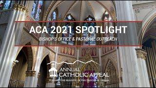 ACA 2021 Spotlight | Bishop's Office & Pastoral Outreach