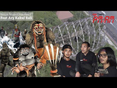 PM:AM feat Arykakul : Explore Taman Festival Bali Part 1