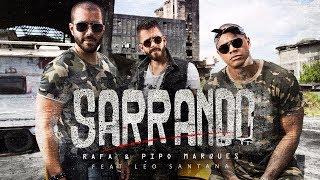 SARRANDO - Rafa e Pipo Marques ft. Léo Santana
