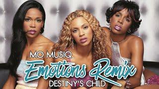 Emotions Remix - Destiny's Child (Mo Musiq)