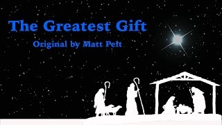 The Greatest Gift Ever Gave | Original Song | Christmas Song