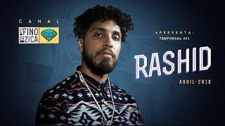 O Fino da Zica | Rashid