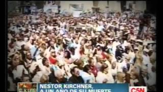 C5N  PROGRAMA ESPECIAL NESTOR KIRCHNER A UN AÑO DE SU MUERTE  PARTE 2