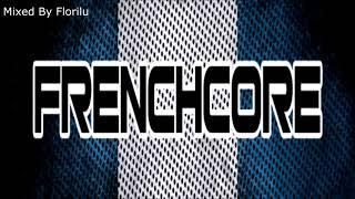 Frenchcore Mix April #2 || Florilu