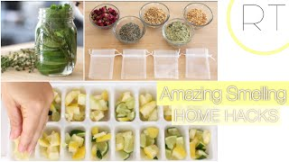 Amazing Smelling Home (Natural Hacks)