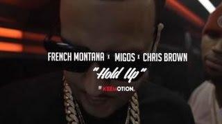 "French Montana ""Hold Up"" Feat. Migos & Chris Brown(Lyrics)"