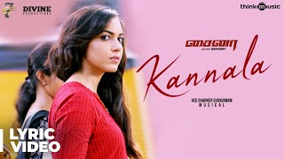 China | Kannala Song with Lyrics | Kalaiyarasan, Ritu Varma | Ved Shanker Sugavanam