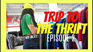 TRIP TO THE THRIFT - EP. 2