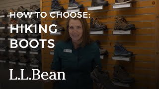 How To Choose A Pair Of Hiking Boots | L.L.Bean