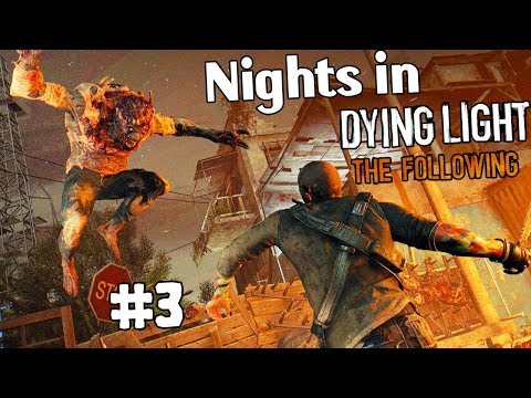 """THe Whole Video is """"Ohh-Ohh"""" [Dying Light : The Following #3]"""
