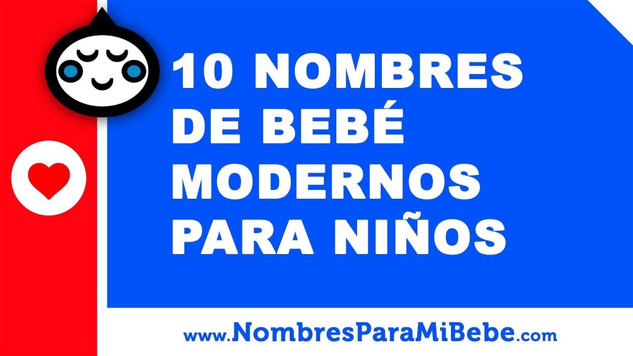 10 nombres de bebés modernos para niños - los mejores nombres de bebé - www.nombresparamibebe.com