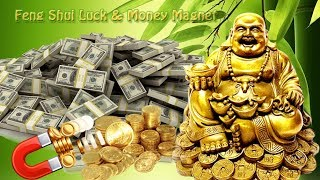 Feng Shui, it brings Financial prosperity, success and Luck, Money Magnet, listen 10 minutes a day.